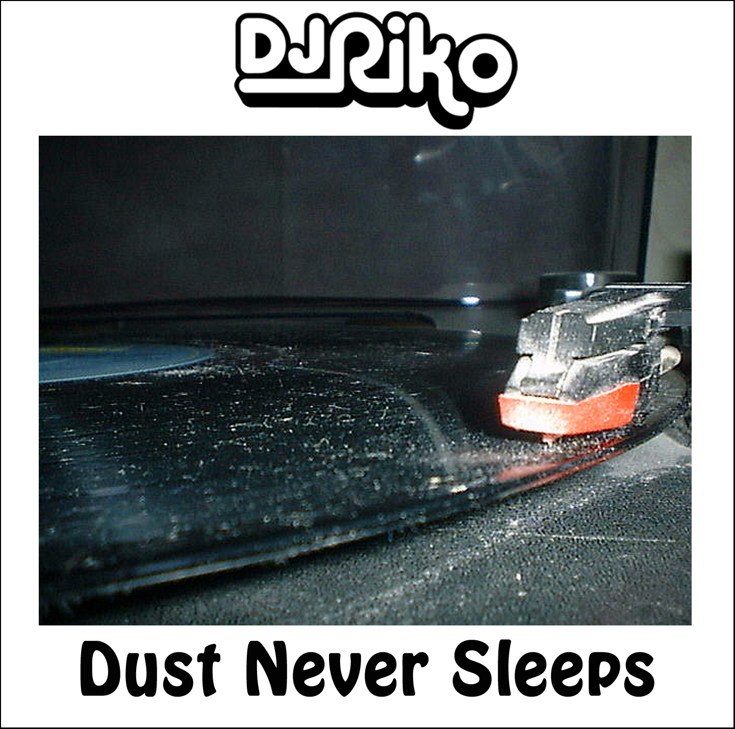Dust Never Sleeps