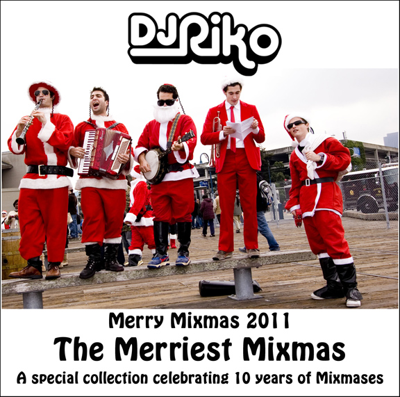 DJ Riko - The Merriest Mixmas